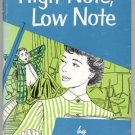 High Note Low Note ANNE EMERY High School Senior College JEAN BURNABY 1st HB DJ