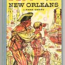 SPY IN OLD NEW ORLEANS Anne Emery BATTLE Louisiana Bayou WAR OF 1812 Pirates~1st HB