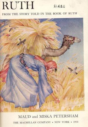 RUTH Children Kid Bible Story NAOMI Moab BOAZ Maud Miska Petersham HB