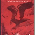 Endangered Birds of the World Book ICBP Red Data HABITAT Distribution CONSERVATION MEASURES