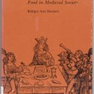 FAST & FEAST Food in Medieval Society HISTORY Middle Ages RARE Bridget Henisch 1st DJ