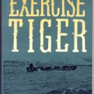 Exercise Tiger WWII D-Day LST NORMANDY INVASION German Torpedo Boat FRIENDLY FIRE Nigel Lewis DJ