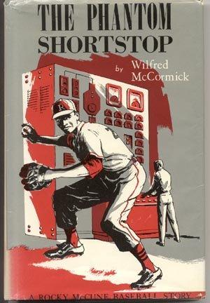 Phantom Shortstop ROCKY MCCUNE Tournament BASEBALL TEAM STORY Wilfred McCormick 1st DJ