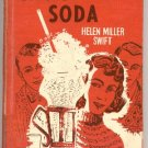 CHOCOLATE SODA Helen Miller Swift VINTAGE Malt Shop YOUNG ROMANCE BOOK HB