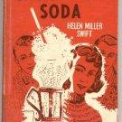 CHOCOLATE SODA Helen Miller Swift VINTAGE Malt Shop YOUNG ROMANCE BOOK HB