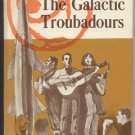 Galactic Troubadours A.M.LIGHTNER Kid Sci-Fi FOLK FOLKLORE Songs 1st HB
