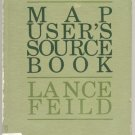MAP USER'S SOURCE BOOK Cartography INTERNATIONAL Locator LANCE FIELD HB