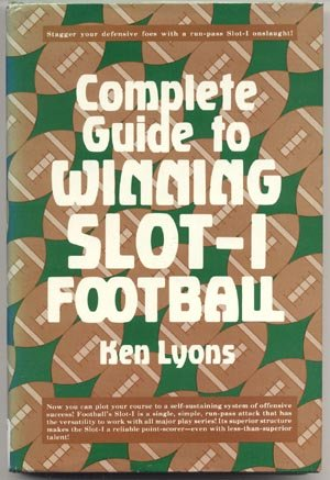 Guide to Winning Slot I Football COACHING Offense DEFENSE Ken Lyons 1st DJ