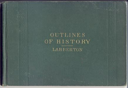 Outlines of History ANCIENT-MODERN Chronological GENEALOGICAL Literary GENEALOGY Labberton 1886 HB
