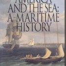 America & the Sea COMPLETE U.S. Maritime History MERCHANT MARINES Navy USN Benjamin Labaree 1st DJ