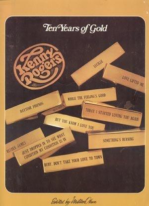 KENNY ROGERS Ten Years of Gold Songbook PIANO Guitar VOCAL Lyrics SHEET MUSIC
