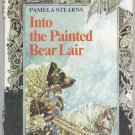 Into the Painted Bear Lair MAGIC PRINCESS STORY Dragon PRINCE Pamela Stearns 1st DJ