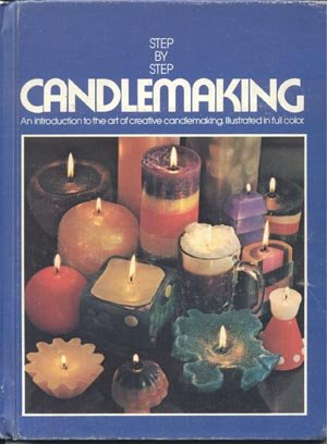 STEP BY CANDLEMAKING Moulds CANDLES How to Make WICKS Mary Carey 1st HB