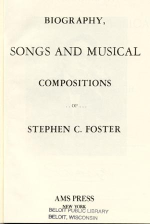 Biography Songs and Musical Compositions of Stephen C Foster FOLK SONGS Slavery Music MORRISON HB
