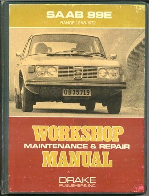 SAAB 99E Workshop Maintenance & Repair Manual Guide Book 1968-1972 Drake HB