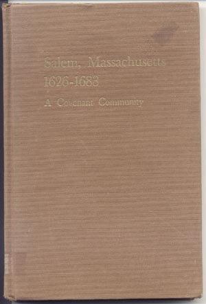 Salem Massachusetts 1626 - 1683 Covenant Community HISTORY Quakers CHURCHES Religion 1st HB