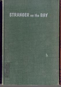 STRANGER ON THE BAY German Shepard DOG Mystery Minnesota Adrien Stoutenburg 1st HB