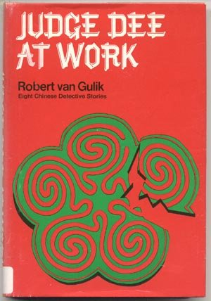 Judge Dee at Work 8 CHINESE DETECTIVE STORIES History CULTURE Robert van Gulik 1st HB DJ