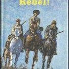 RIDE PROUD REBEL Civil War ANDRE NORTON Confederate Soldier 1st DJ