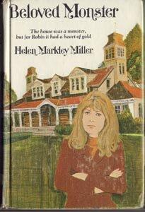BELOVED MONSTER Helen Markley Miller RARE VG 1st HB