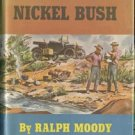 Shaking the Nickel Bush RALPH MOODY Little Britches WWI Depression Era 1*DJ