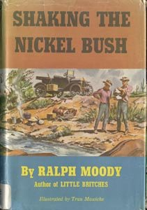 Shaking the Nickel Bush RALPH MOODY Little Britches WWI Depression Era 1*DJ