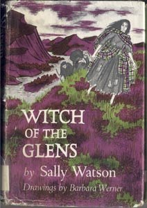 Witch of Scottish Glens GYPSY Scotland Story SALLY WATSON Historic Fiction DJ