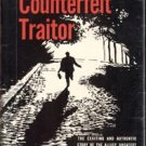 Counterfeit Traitor WWII Nazi Germany ERIC ERICKSON Allied Coup ALEXANDER KLEIN 1st DJ