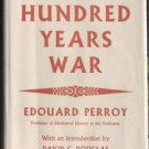 HUNDRED YEARS WAR Edouard Perroy GENEALOGY Chronology MAPS Mediaeval History 1st DJ
