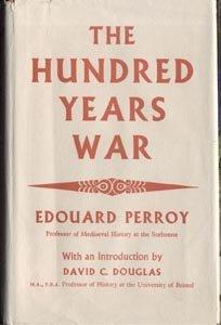 HUNDRED YEARS WAR Edouard Perroy GENEALOGY Chronology MAPS Mediaeval History 1st DJ