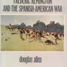 Frederic Remington and the Spanish American War CUBA Douglas Allen RICHARD HARDING DAVIS 1st DJ