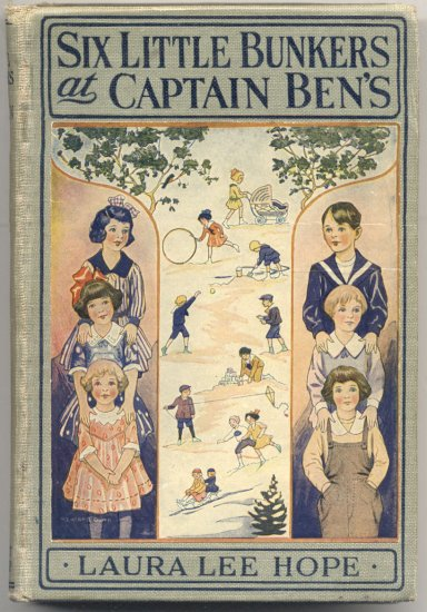 Six Little Bunkers at Captain Ben's BLYTHE GIRLS Bobbsey Twins BUNNY BROWN Laura Lee Hope 1920 HB
