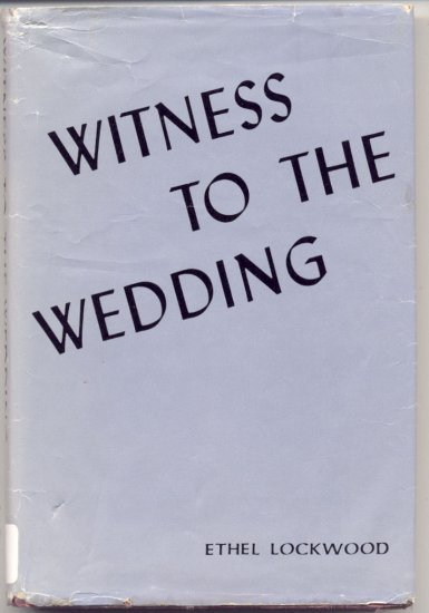 Witness to the Wedding SWEET BRIER Florida ETHEL LOCKWOOD 1970 Romance HB with DJ