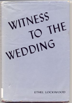 Witness to the Wedding SWEET BRIER Florida ETHEL LOCKWOOD 1970 Romance HB with DJ