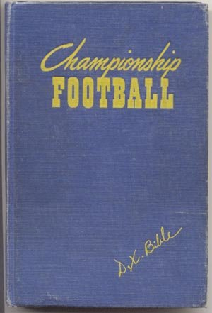 Championship Football COLLEGE COACH GUIDE BOOK Dana X Bible TEXAS A&M Mississippi LSU Hall of Fame