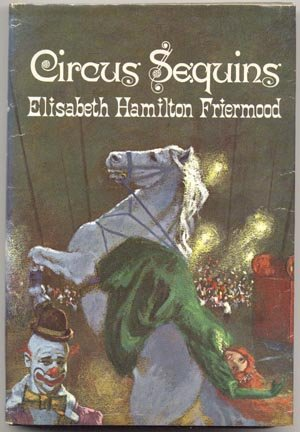 CIRCUS SEQUINS Elisabeth Hamilton Friermood HORSE RIDER Roustabout ANIMALS Performer 1968 HB DJ