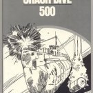 Crash Dive 500 UNDERWATER BATTLE Undersea Warfare SUBMARINE Edwyn Gray 1st Edition HB w/ DJ