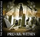 "Prevail Within ""The Architects of Broken Souls"""