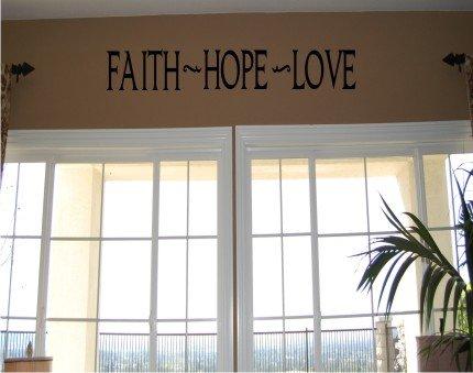 Vinyl Wall Decal Art - Faith Hope Love
