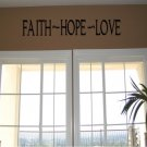 Vinyl Wall Decal Art - Faith Hope Love