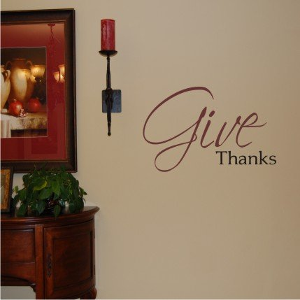 Vinyl Wall Decal Art - Give Thanks