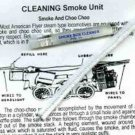 SMOKE UNIT CLEANING KIT for AMERICAN FLYER STEAM ENGINE TRAINS