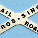 CROSSBUCK 759/760 RAILROAD CROSSING SIGN w/RIVET for AMERICAN FLYER S Gauge