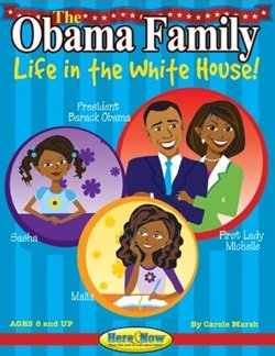 The Obama Family: Life in the White House