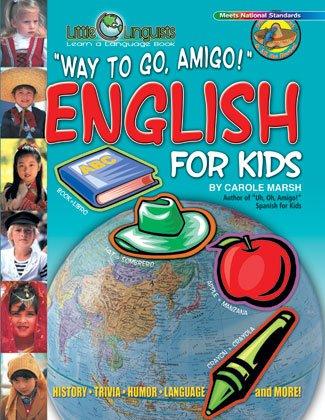 Way to Go Amigo! English for Kids