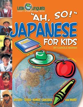 Ah, So! Japanese for Kids