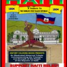 Haiti: A Tribute to the worlds First Black Republic