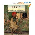 Minty ; A Story of Young Harriet Tubman