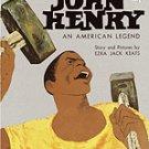John Henry: An American Legend