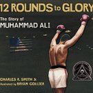 12 Rounds To Glory: The Story of Mohammed Ali